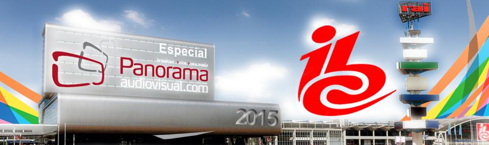 Panorama Audiovisual – Especial IBC 2015