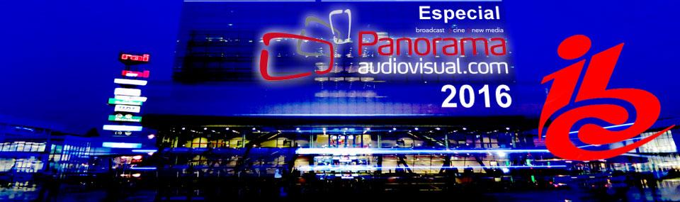 Panorama Audiovisual – Especial IBC 2016