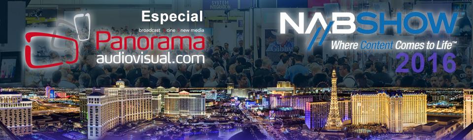 Panorama Audiovisual – Especial NAB 2016