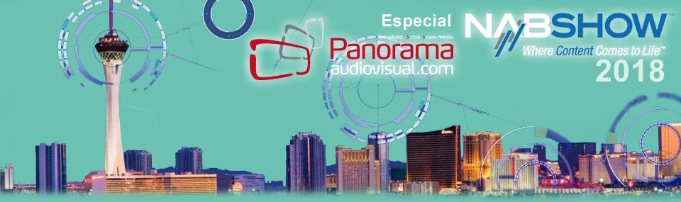 Panorama Audiovisual – Especial NAB 2018