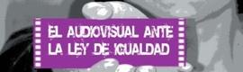 """Sevilla acogerá las Jornadas """"El audiovisual ante la Ley de Igualdad"""""""