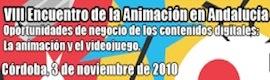 Los contenidos digitales protagonizan el VIII Encuentro de la Animación en Andalucía