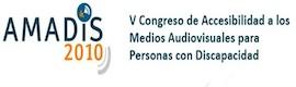 El Congreso AMADIS 2010 analizará el acceso a la tv digital de los discapacitados sensoriales