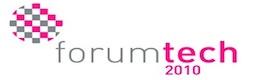 Forumtech'10: cuarto foro de tecnologías audiovisuales en red y nuevos contenidos