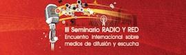 """II Seminario """"Radio y Red"""" en Zaragoza"""
