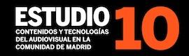 Publicado el 'Estudio 2010: contenidos y tecnologías del audiovisual en la Comunidad de Madrid'