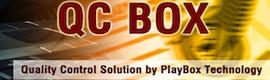 QCBox: PlayBox introduce en NAB el control de calidad integrado en los entornos de emisión