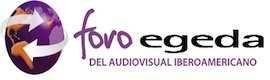 Panamá acoge el primer Foro Egeda del Audiovisual Iberoamericano