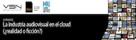 La Jornada sobre industria audiovisual y cloud se amplía también a Madrid