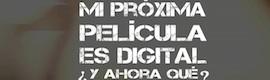 Mi Próxima Película es Digital ¿Y ahora qué?