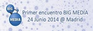 Madrid acogerá el primer encuentro sobre Big Media