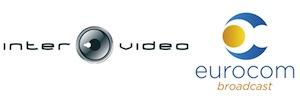 Eurocom Broadcast e Intervideo Ingeniería firman una alianza estratégica
