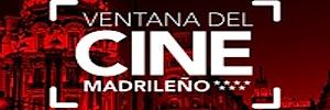 Primera edición de la Ventana del Cine Madrileño